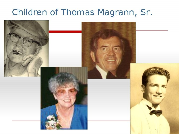 Children of Thomas Magrann, Sr.