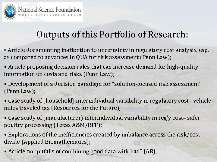 Outputs of this Portfolio of Research: • Article documenting inattention to uncertainty in regulatory