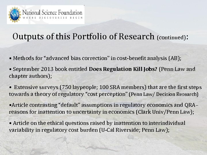 """Outputs of this Portfolio of Research (continued): • Methods for """"advanced bias correction"""" in"""