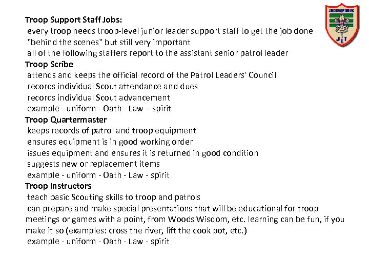 Troop Support Staff Jobs: every troop needs troop-level junior leader support staff to get