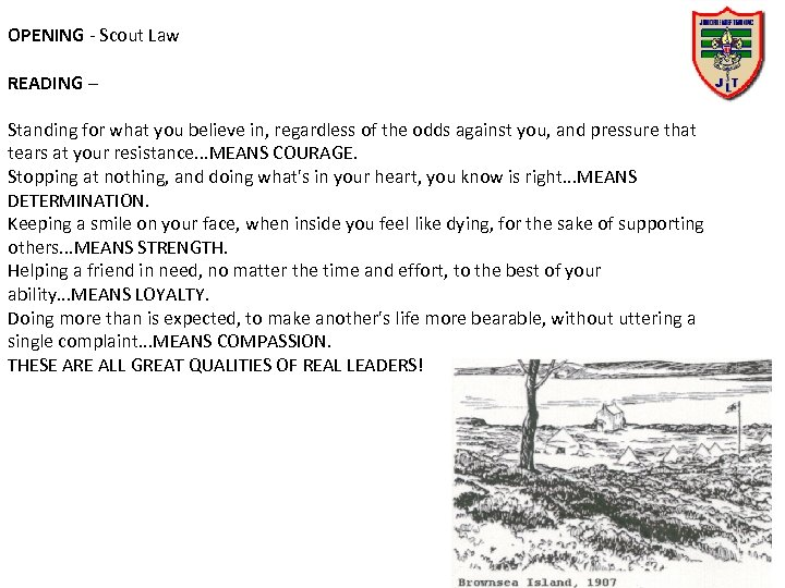 OPENING - Scout Law READING – Standing for what you believe in, regardless of