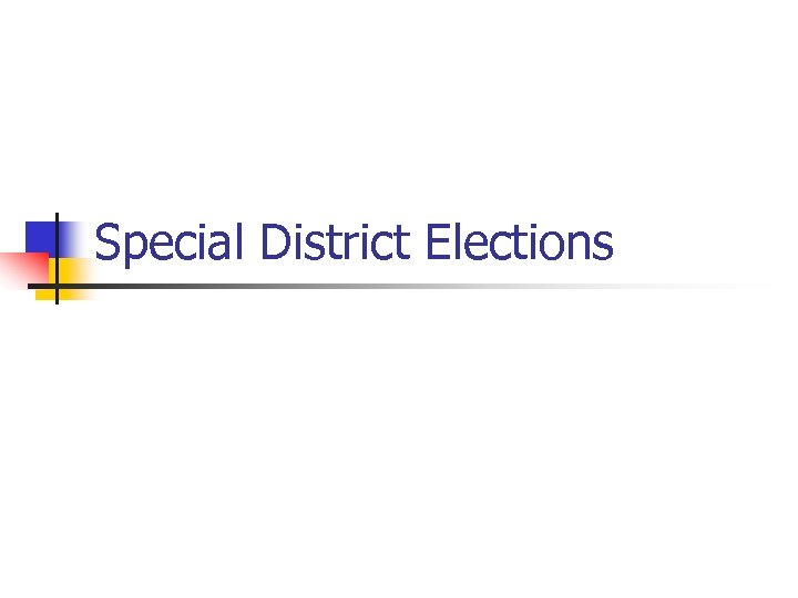 Special District Elections