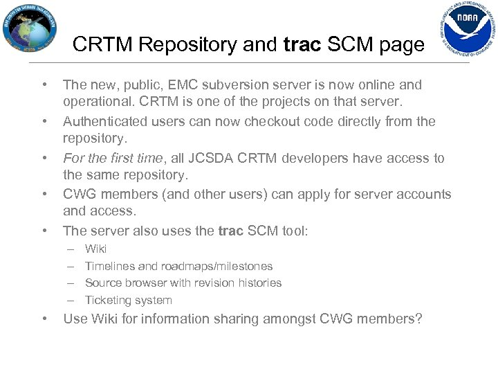 CRTM Repository and trac SCM page • • • The new, public, EMC subversion