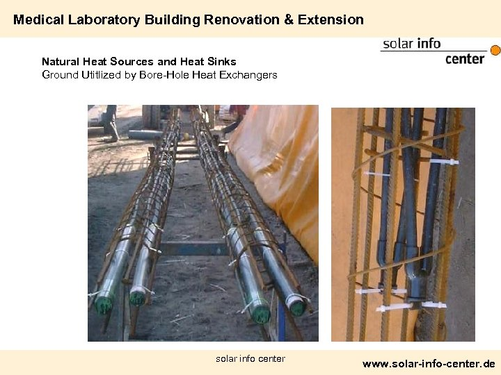 Medical Laboratory Building Renovation & Extension Natural Heat Sources and Heat Sinks Ground Utitlized