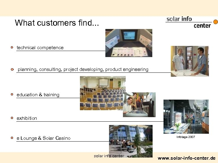 What customers find. . . technical competence planning, consulting, project developing, product engineering education