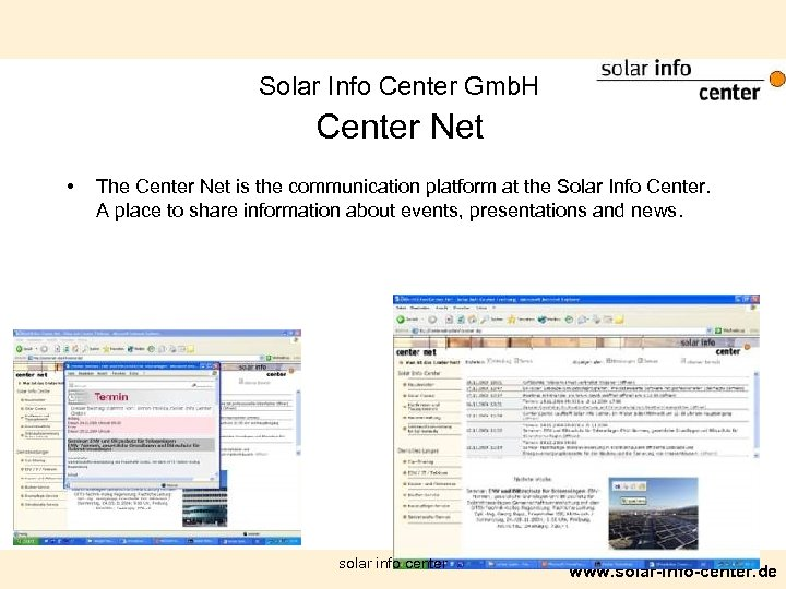 Solar Info Center Gmb. H Center Net • The Center Net is the communication