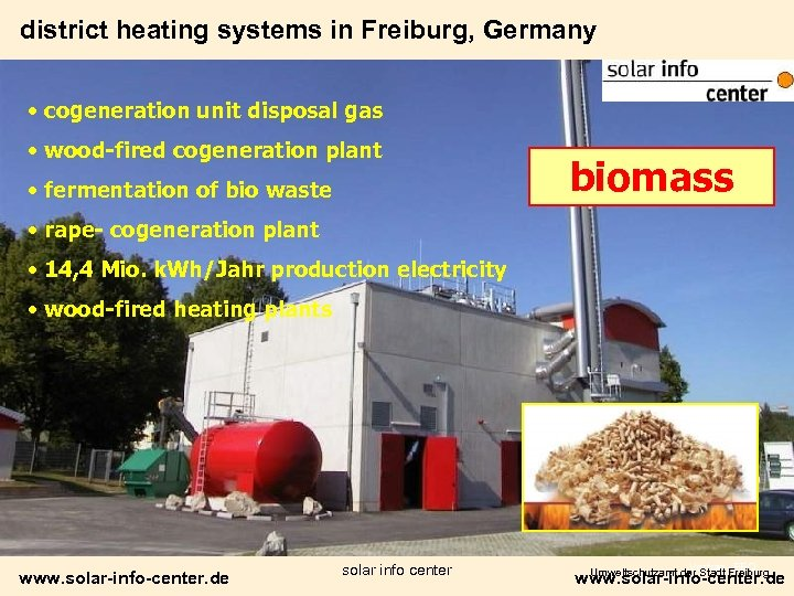 district heating systems in Freiburg, Germany • cogeneration unit disposal gas • wood-fired cogeneration