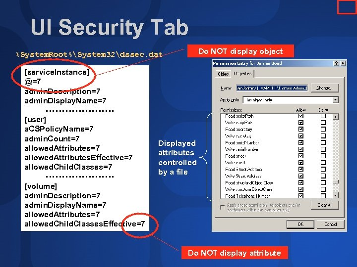 UI Security Tab Do NOT display object %System. Root%System 32dssec. dat [service. Instance] @=7