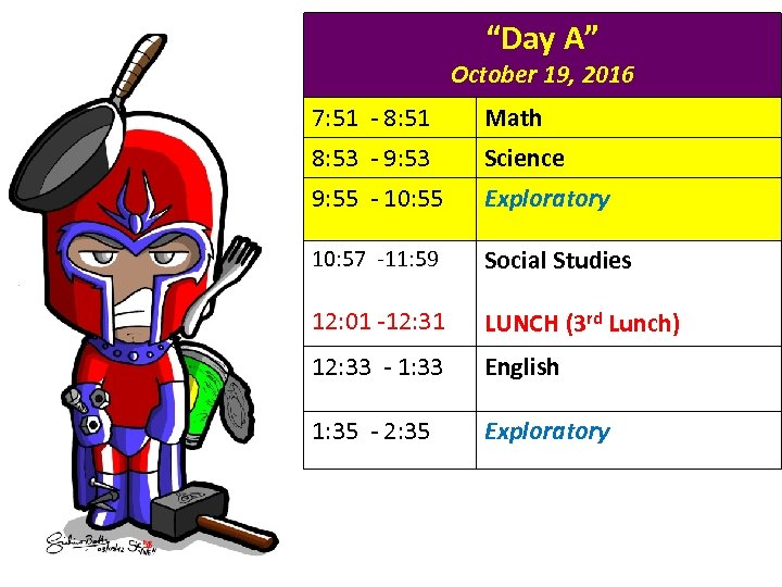 """Day A"" October 19, 2016 7: 51 - 8: 51 Math 8: 53 -"