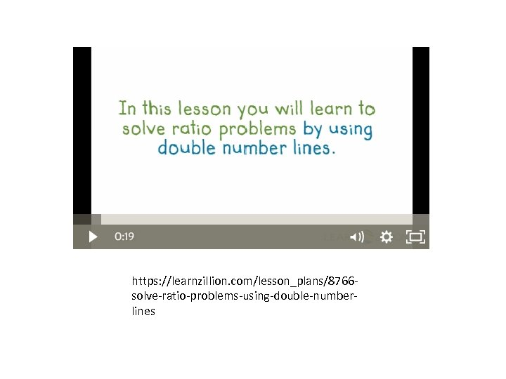 https: //learnzillion. com/lesson_plans/8766 solve-ratio-problems-using-double-numberlines