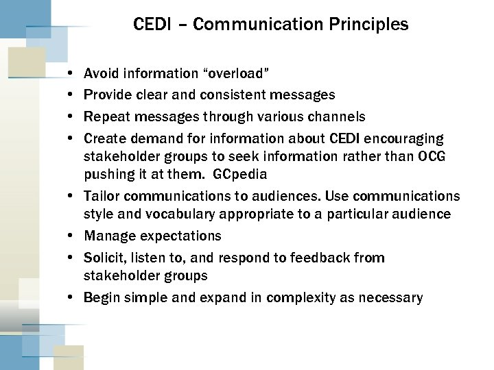 """CEDI – Communication Principles • • Avoid information """"overload"""" Provide clear and consistent messages"""