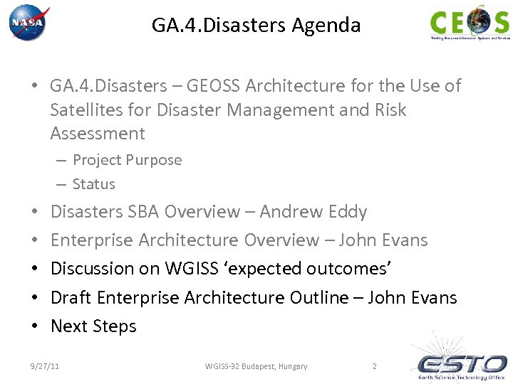 GA. 4. Disasters Agenda • GA. 4. Disasters – GEOSS Architecture for the Use