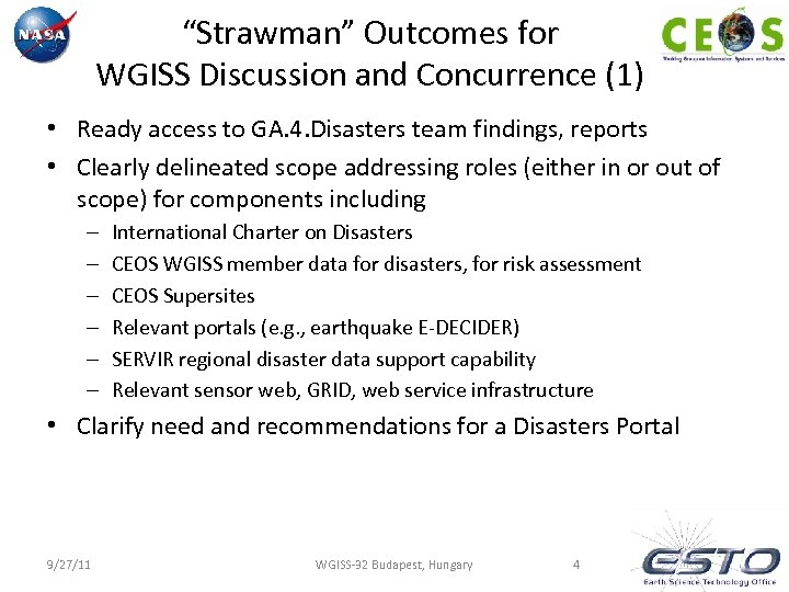 """""""Strawman"""" Outcomes for WGISS Discussion and Concurrence (1) • Ready access to GA. 4."""