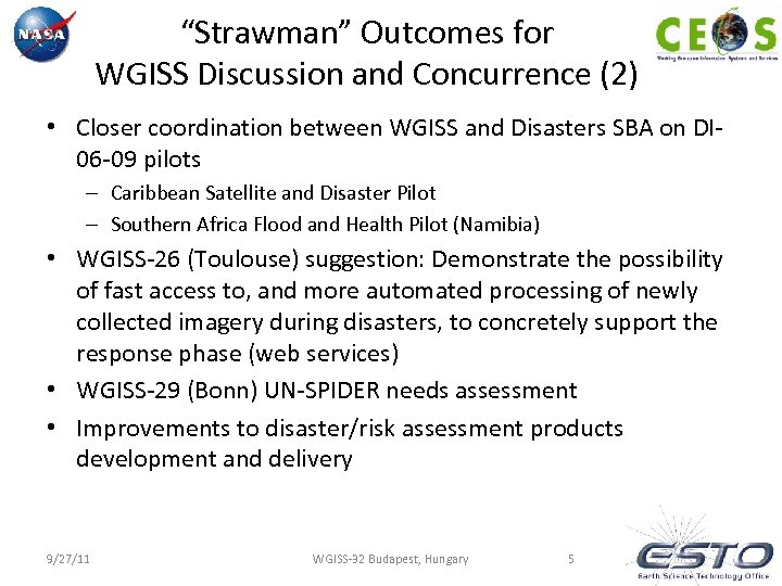 """""""Strawman"""" Outcomes for WGISS Discussion and Concurrence (2) • Closer coordination between WGISS and"""