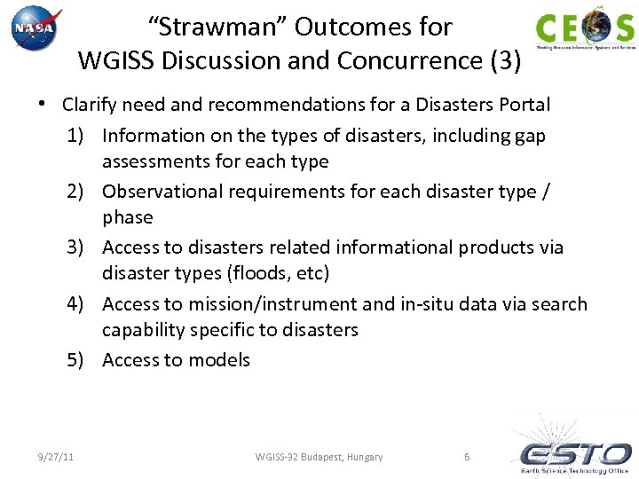 """""""Strawman"""" Outcomes for WGISS Discussion and Concurrence (3) • Clarify need and recommendations for"""