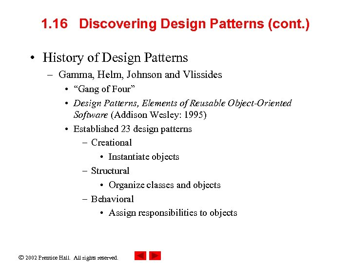 1. 16 Discovering Design Patterns (cont. ) • History of Design Patterns – Gamma,
