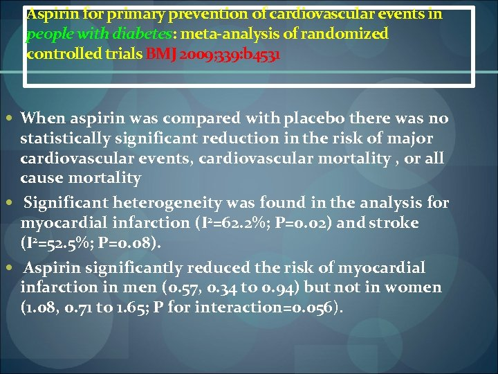 Aspirin for primary prevention of cardiovascular events in people with diabetes: meta-analysis of randomized