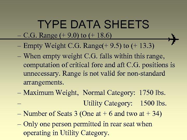 TYPE DATA SHEETS – C. G. Range (+ 9. 0) to (+ 18. 6)