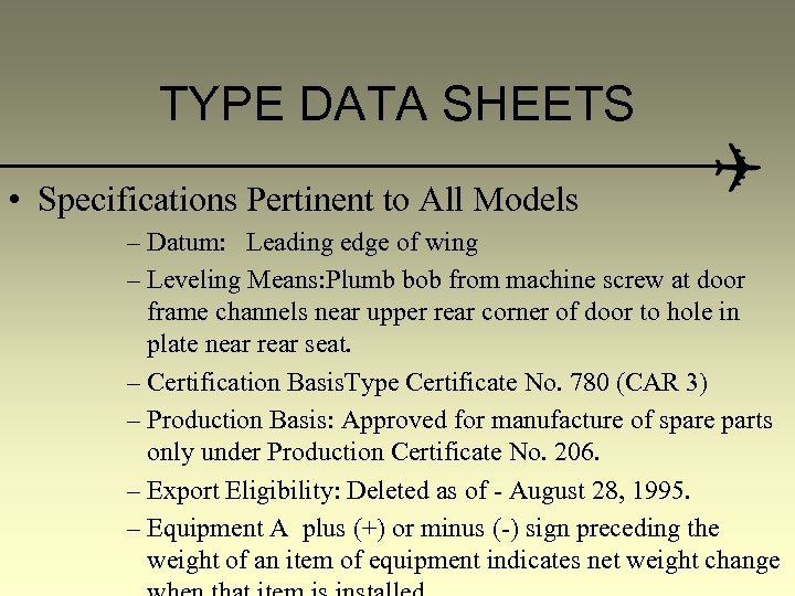 TYPE DATA SHEETS • Specifications Pertinent to All Models – Datum: Leading edge of