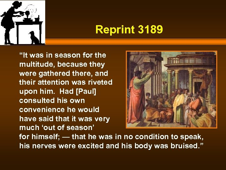 "Reprint 3189 ""It was in season for the multitude, because they were gathered there,"