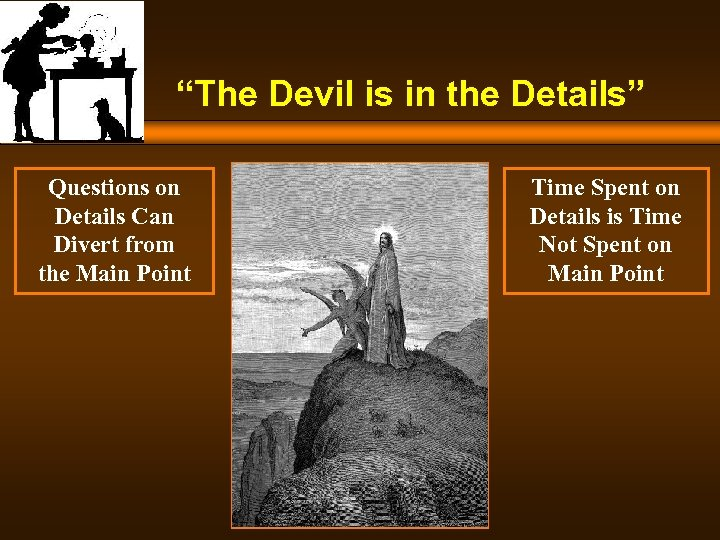 """The Devil is in the Details"" Questions on Details Can Divert from the Main"