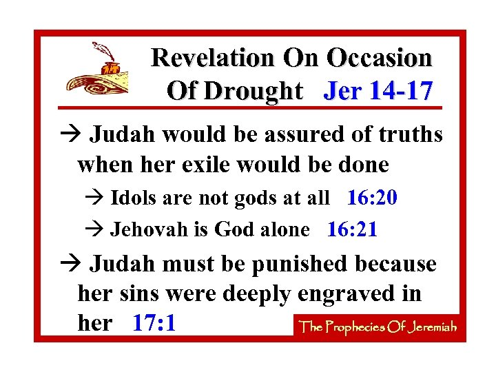 Revelation On Occasion Of Drought Jer 14 -17 à Judah would be assured of