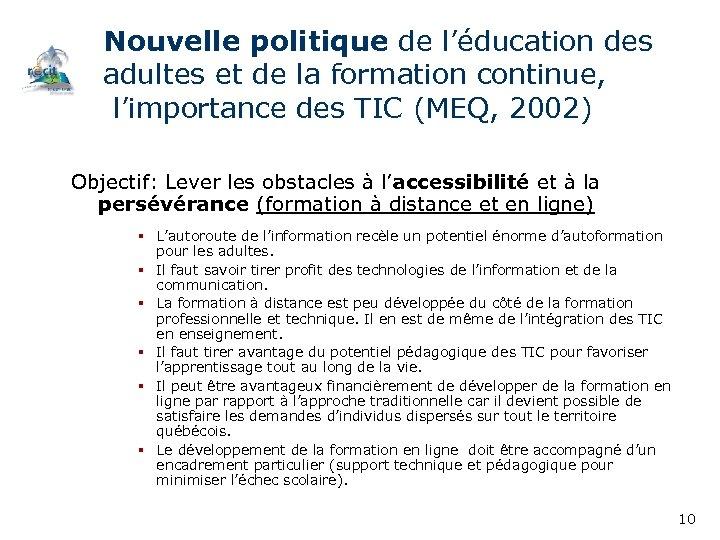 Nouvelle politique de l'éducation des adultes et de la formation continue, l'importance des TIC