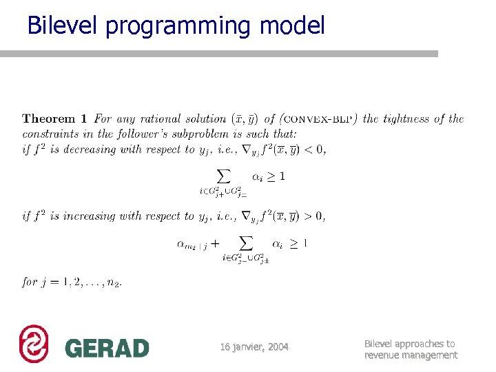 Bilevel programming model 16 janvier, 2004 Bilevel approaches to revenue management
