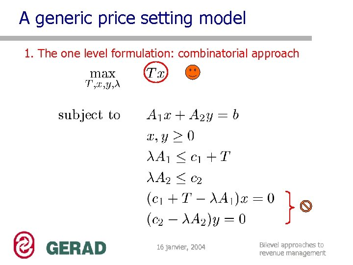 A generic price setting model 1. The one level formulation: combinatorial approach 16 janvier,
