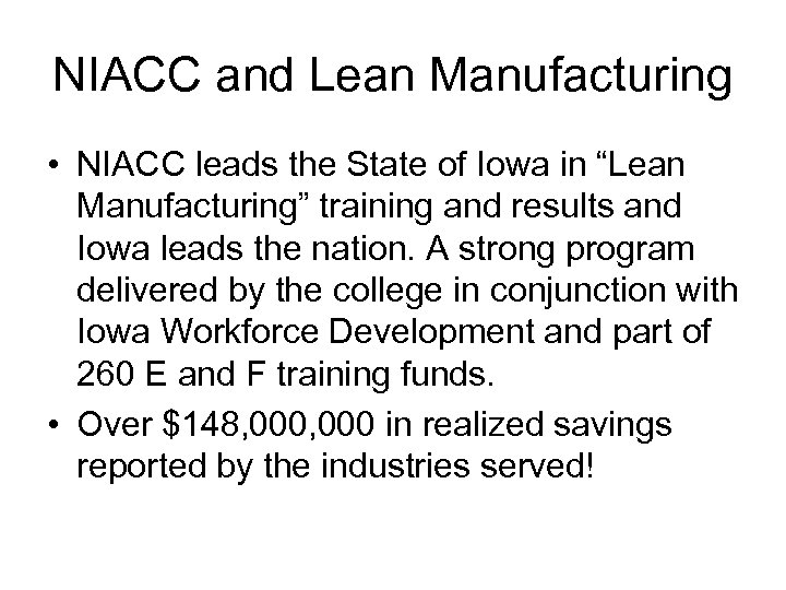 """NIACC and Lean Manufacturing • NIACC leads the State of Iowa in """"Lean Manufacturing"""""""