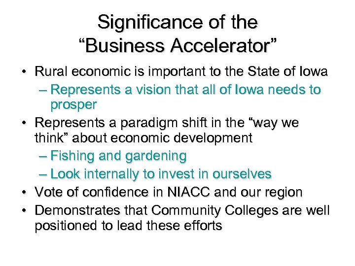 """Significance of the """"Business Accelerator"""" • Rural economic is important to the State of"""