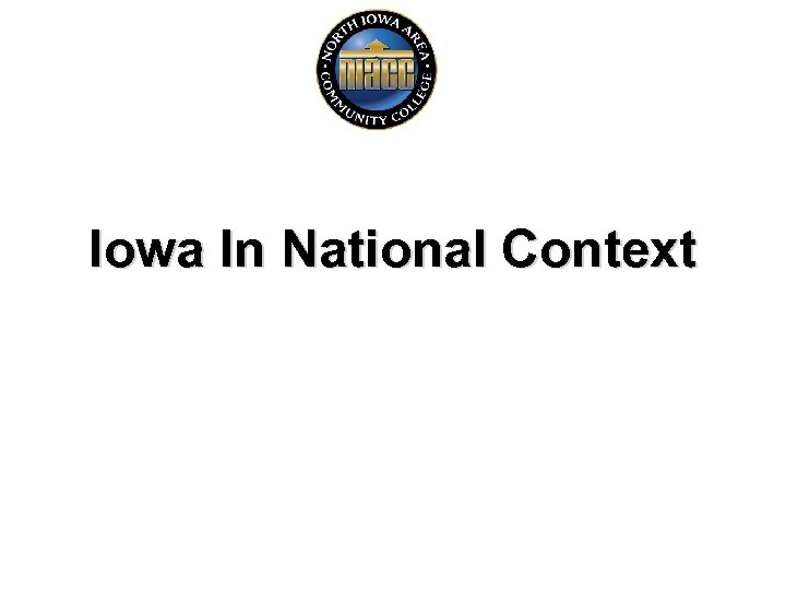 Iowa In National Context
