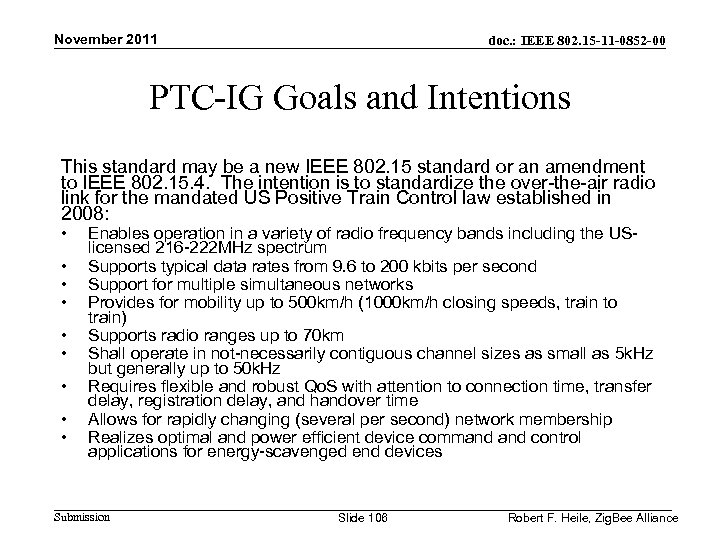 November 2011 doc. : IEEE 802. 15 -11 -0852 -00 PTC-IG Goals and Intentions