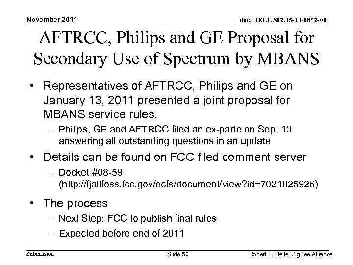 November 2011 doc. : IEEE 802. 15 -11 -0852 -00 AFTRCC, Philips and GE