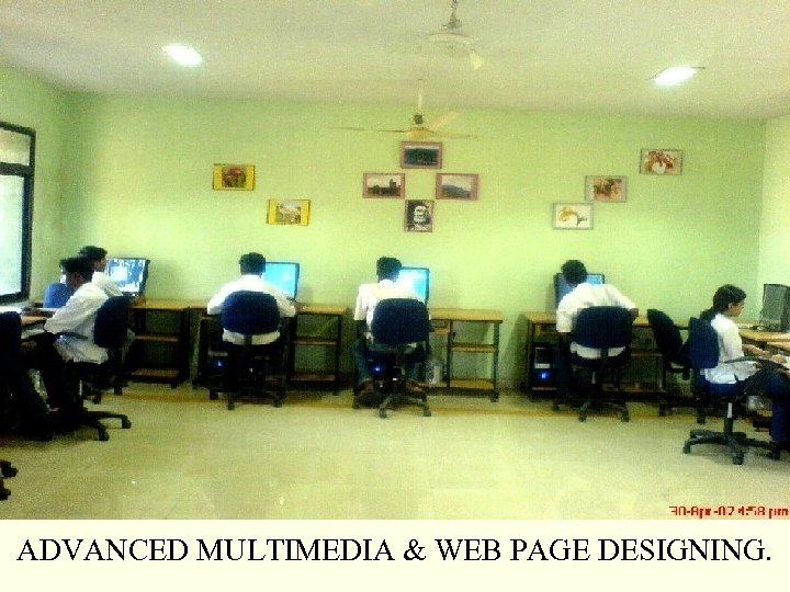 ADVANCED MULTIMEDIA & WEB PAGE DESIGNING.