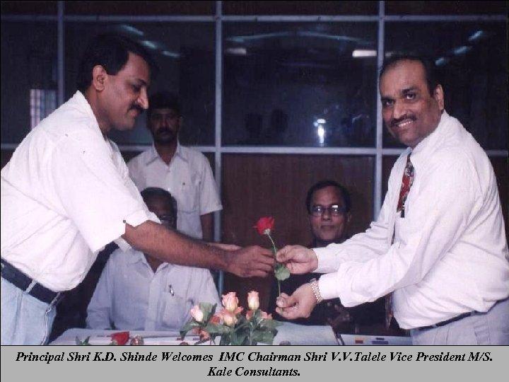 Principal Shri K. D. Shinde Welcomes IMC Chairman Shri V. V. Talele Vice President