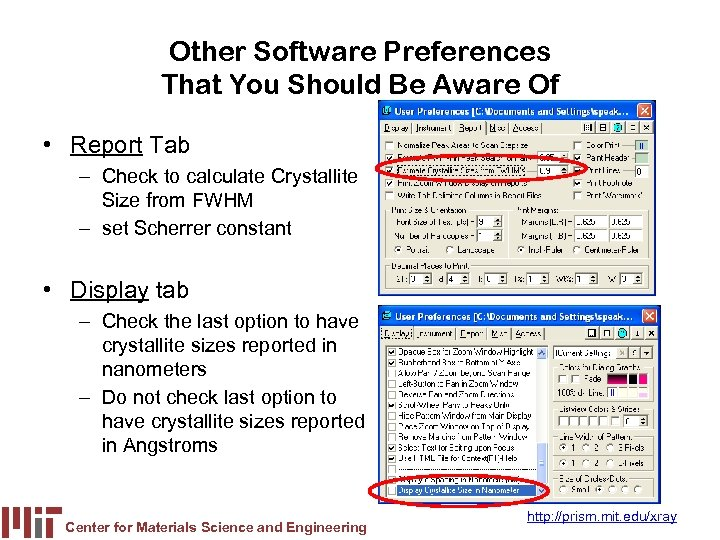 Other Software Preferences That You Should Be Aware Of • Report Tab – Check