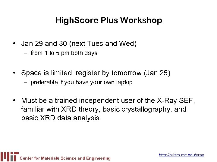 High. Score Plus Workshop • Jan 29 and 30 (next Tues and Wed) –