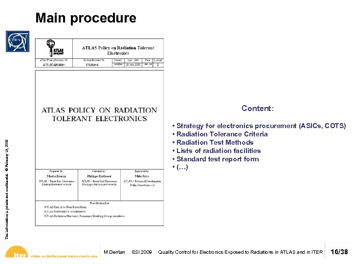 Main procedure This information is private and confidential. © February 13, 2008 Content: •