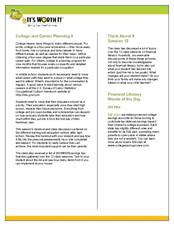 College and Career Planning II College means many things to many different people. For