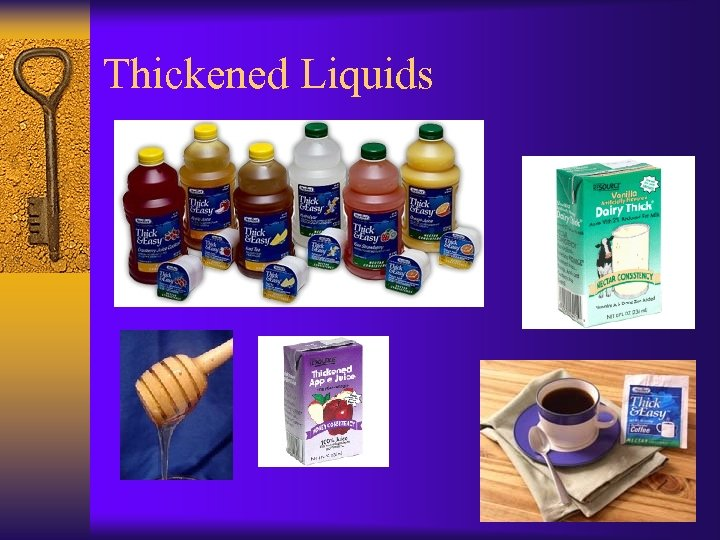 Thickened Liquids