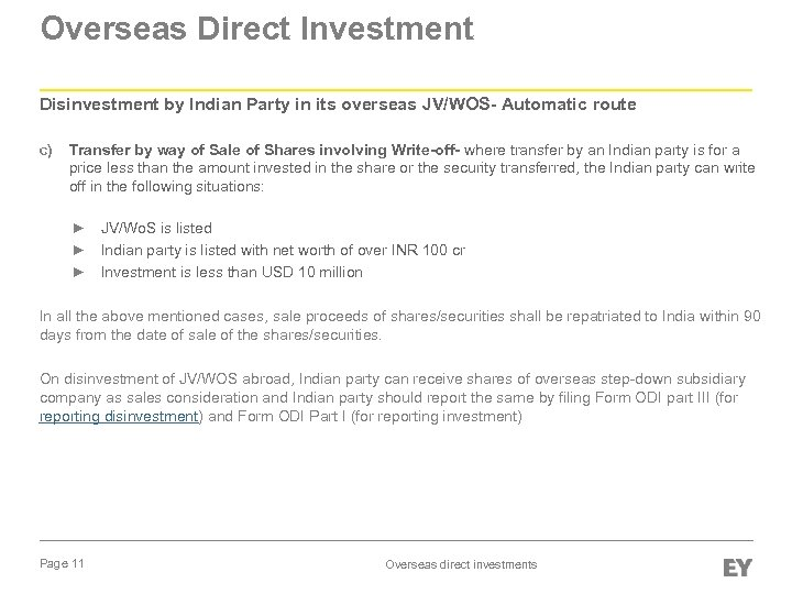 Overseas Direct Investment Disinvestment by Indian Party in its overseas JV/WOS- Automatic route c)