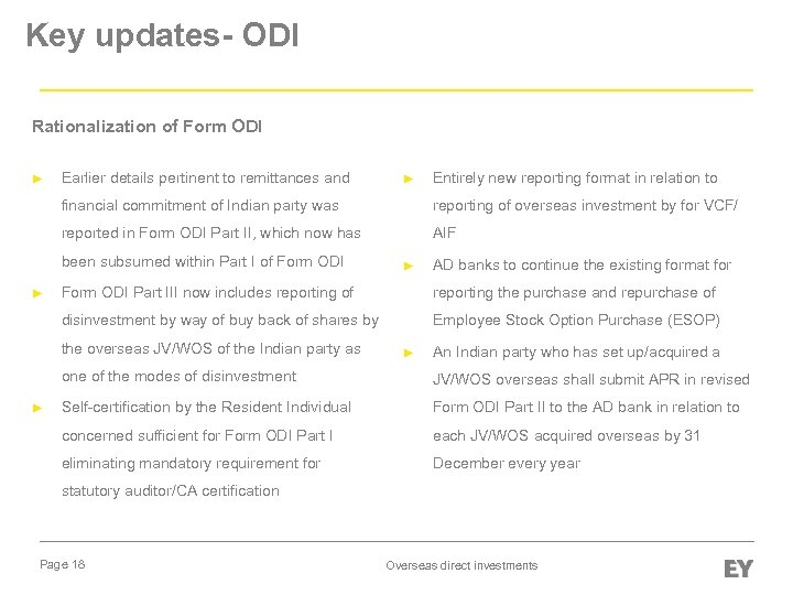 Key updates- ODI Rationalization of Form ODI ► Earlier details pertinent to remittances and