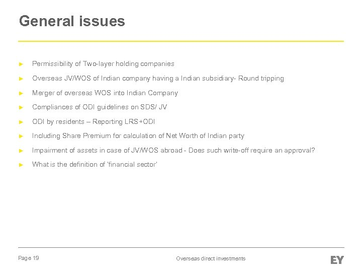 General issues ► Permissibility of Two-layer holding companies ► Overseas JV/WOS of Indian company