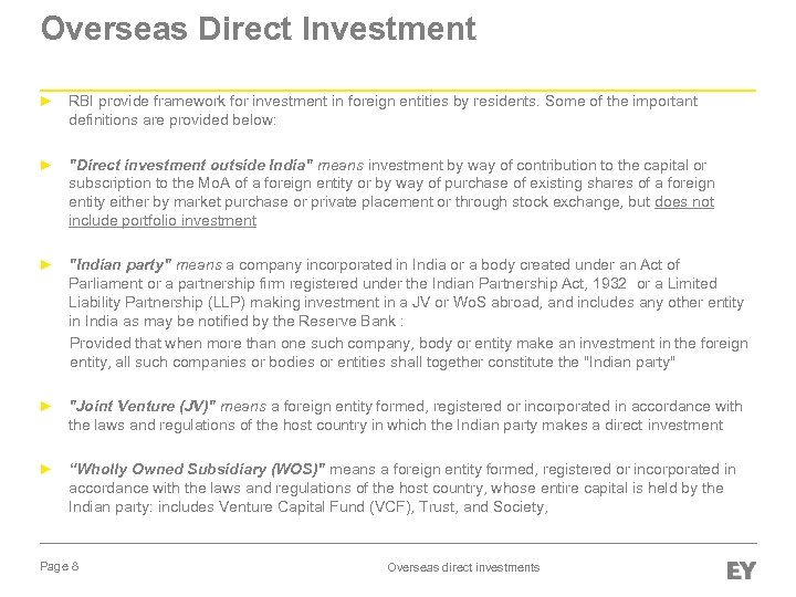 Overseas Direct Investment ► RBI provide framework for investment in foreign entities by residents.