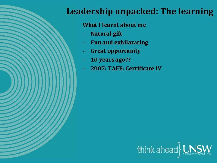 Leadership unpacked: The learning What I learnt about me - Natural gift - Fun