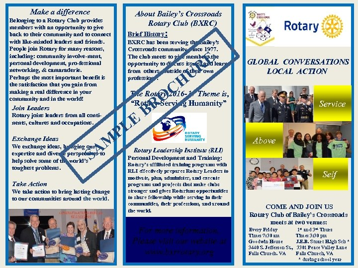 Make a difference About Bailey's Crossroads Rotary Club (BXRC) Belonging to a Rotary Club