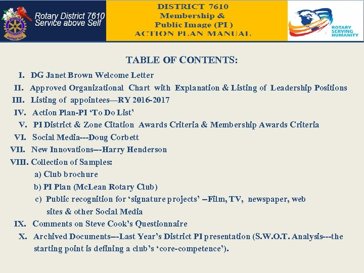 TABLE OF CONTENTS: I. DG Janet Brown Welcome Letter II. Approved Organizational Chart with