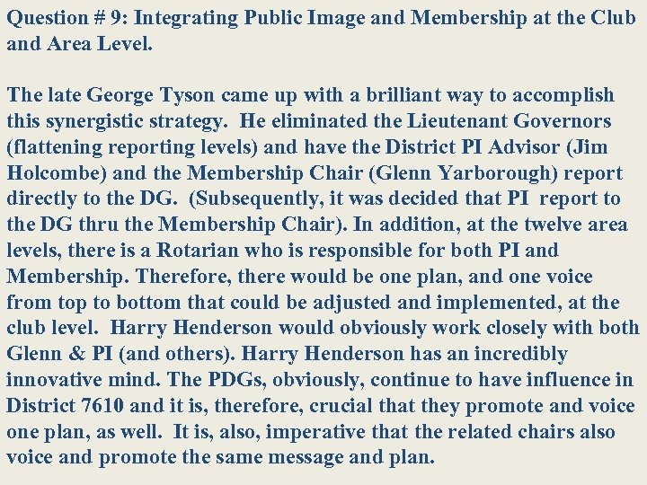 Question # 9: Integrating Public Image and Membership at the Club and Area Level.
