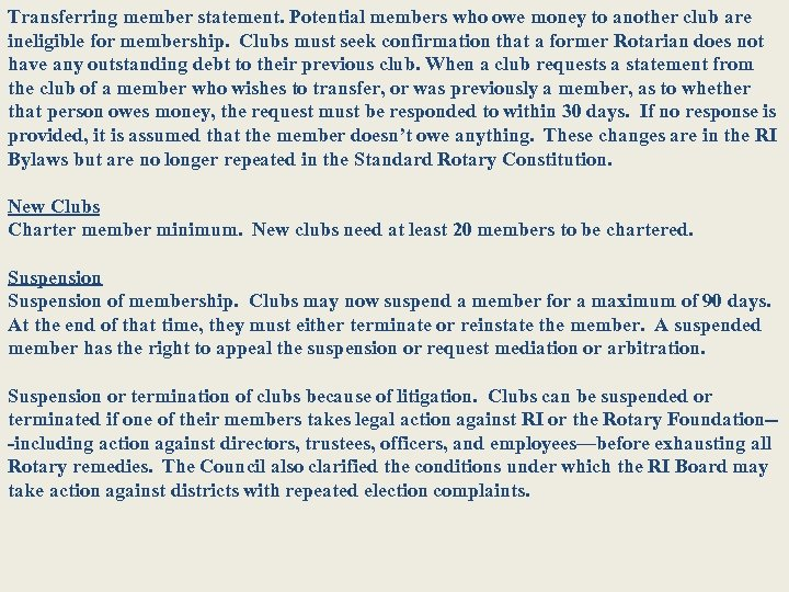 Transferring member statement. Potential members who owe money to another club are ineligible for